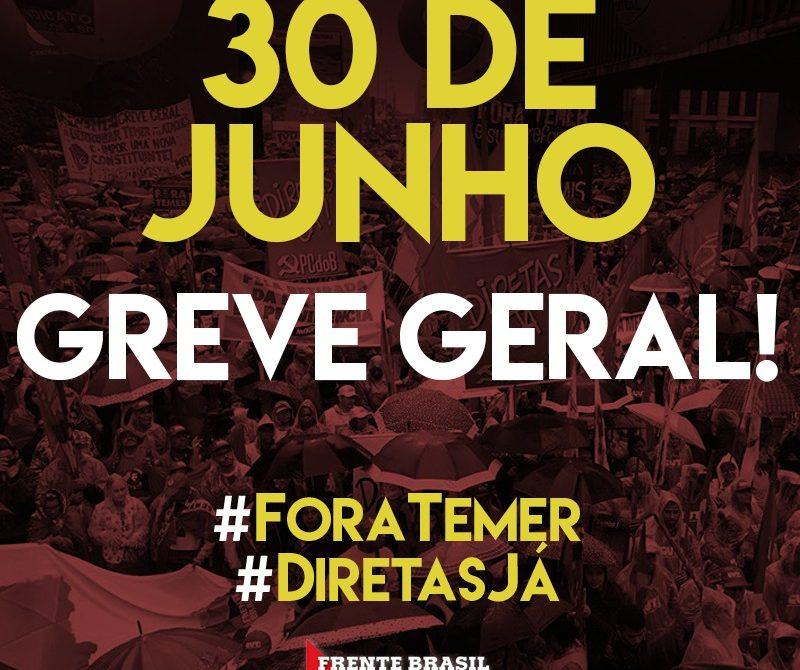 Em apoio à greve geral, não abriremos no dia 30 de junho